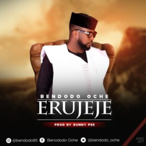 MP3 Download: Erujeje - Bendodo Oche