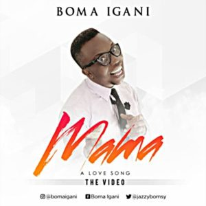 Audio: Mama - Boma Igani MP3 Download