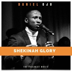 Download MP3: Shekinah Glory - Daniel Ojo