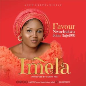MP3 Download: Imela – Favour Nwachukwu