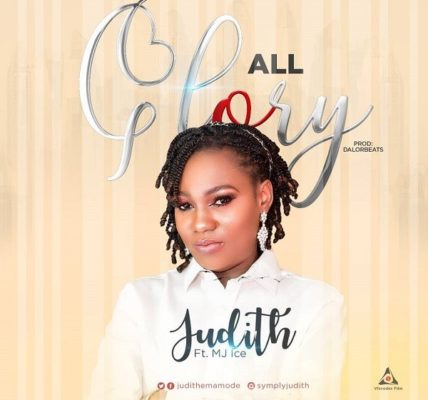 All Glory - Judith