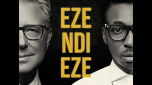 MP3 Download: Eze Ndi Eze - Frank Edwards & Don Moen