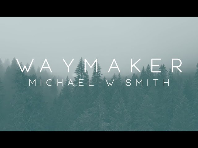 Download MP3: Waymaker - Michael Smith || christiandiet com ng