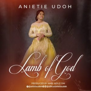 MP3Download: Lamb Of God – Anietie Udoh