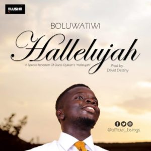 MP3 Download: Hallelujah – Boluwatiwi