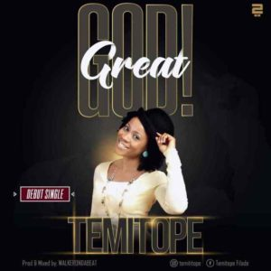 MP3 Download: Great God – Temitope