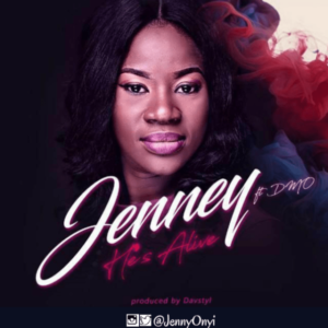 MP3 Download: He's Alive – Jenney