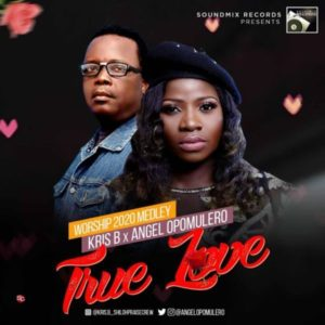 [Free Download] True Love – Kris B x Angel Opomulero