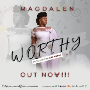 Free Download: Worthy – Magdalen