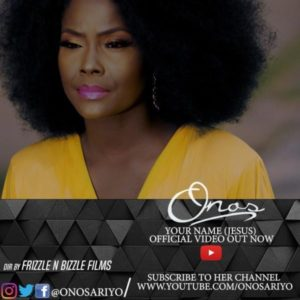 [Video + Music] Onos – Your Name [Jesus]