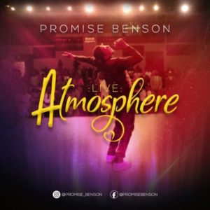 MP3 Download: Atmosphere – Promise Benson