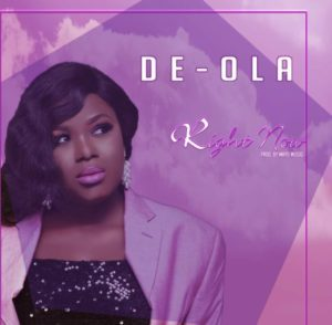 Audio: Right Now – De-Ola