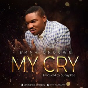 Free Download: My Cry – Emma Onogwu