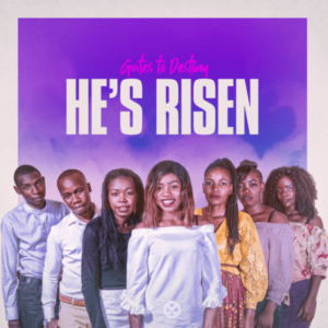 MP3 Download: He's Risen – Gates To Destiny