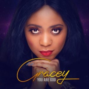 [Free Download] You Are God – Gracey