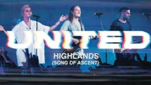 Video: Highlands (Song Of Ascent) – Hillsong United