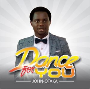 Audio: Dance For You – John Otaka