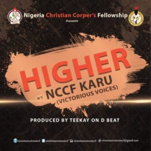 Higher – NCCF Choir Nasarawa Chapter