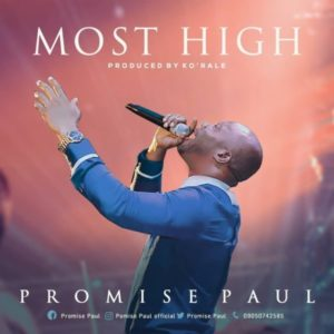 MP3 Download: Most High – Promise Paul