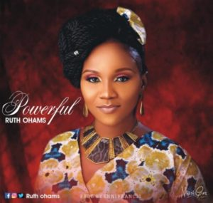 Download MP3: Powerful – Ruth Ohams