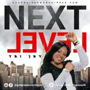Free Download: Next Level – Tai Jay