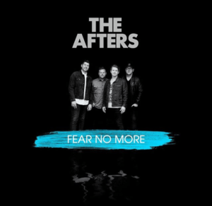 Video: I Will Fear No More – The Afters