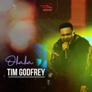 MP3 Download: Okaka - Tim Godfrey