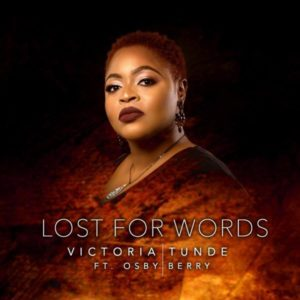 [Video] Lost For Words – Victoria Tunde Ft. Osby Berry