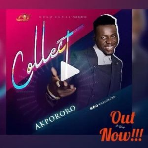 MP3 Free Download: Collect – Akpororo