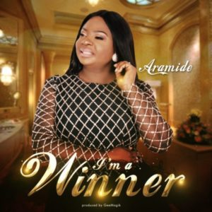 Audio: I'm A Winner – Aramide