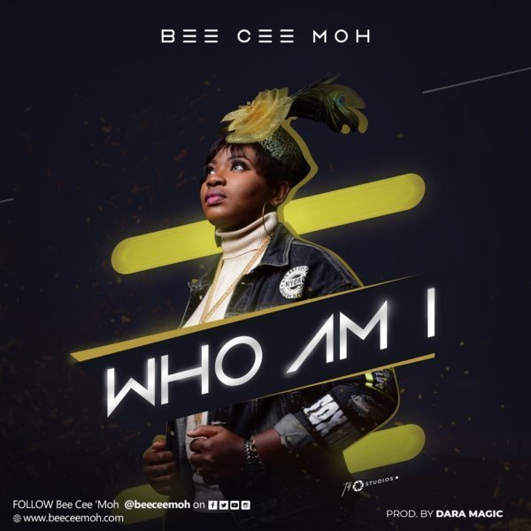 Audio: Who Am I – Bee Cee Moh