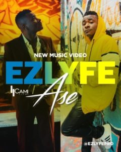[Video + Music] Ase [Amen] – EZ Lyfe