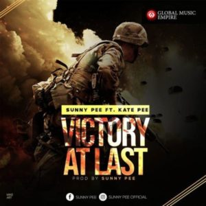 [Free Download] Victory At Last – Sunny Pee Ft. Kate Pee
