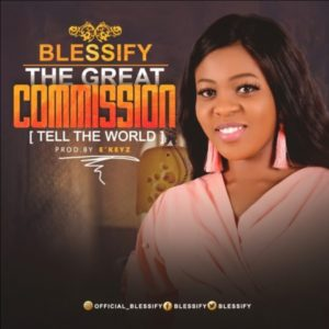 The Great Commission – Blessify (Christian Music Download)