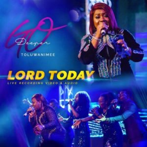 [Video] Lord Today [Live] – Toluwanimee (Christian Music Download)