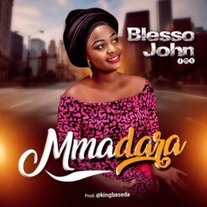MP3 Download: Mmadara - Blesso John