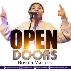 [Music + Video] Open Doors – Busola Martins [MP3 Download]