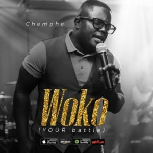 [MP3 Download] Woko [Your Battle] – Chemphe