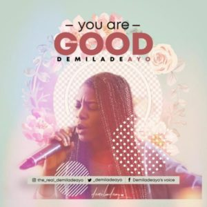 MP3 Download: You Are Good – Demiladeayo