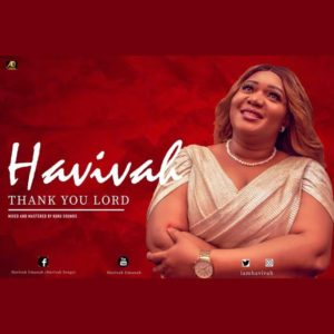 Thank You Lord – Havivah (Christian Music Download)