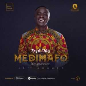 MP3 Download: Medimafo [My Advocate] – Royal Chris