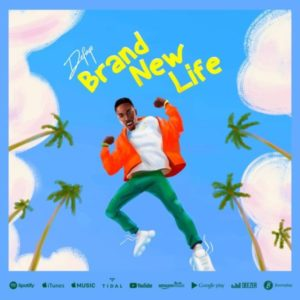 [Music + Lyrics] Brand New Life – Defayo (MP3 Download)