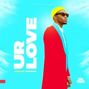 MP3 Download: Ur Love – Oba Reengy