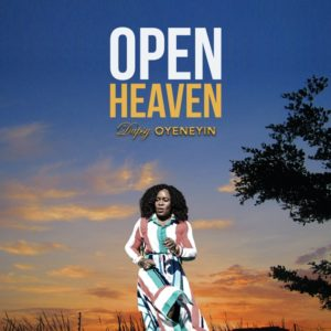 MP3 Download: Open Heavens – Dupsy Oyeneyin