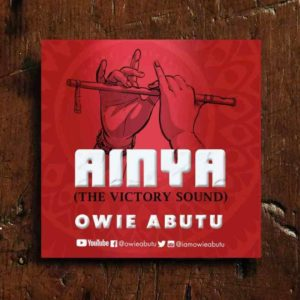 MP3 Download: Ainya [The Victory Sound] – Owie Abutu