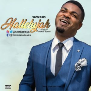 [Music + Lyrics] Hallelujah - Samkaris (MP3 Download)