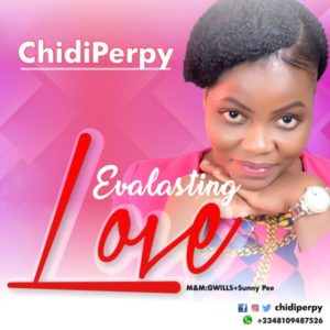 MP3 Download: Evalasting Love - ChidiPerpy