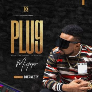 MP3 Download: PLUG – DJ Ernesty