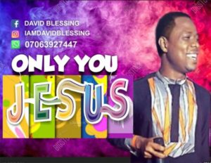 MP3 Download: Only You Jesus – David Blessing