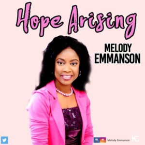 MP3 Download: Hope Arising – Melody Emmanson